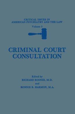 Criminal Court Consultation