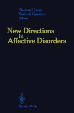 New Directions in Affective Disorders