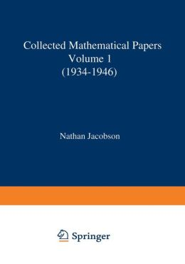 Collected Mathematical Papers: Vol. 1: 1934-1946