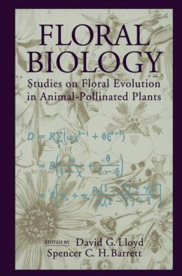 Floral Biology: Studies on Floral Evolution in Animal-Pollinated Plants