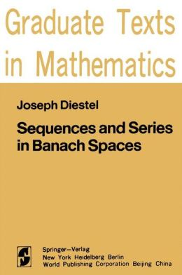 Sequences and Series in Banach Spaces