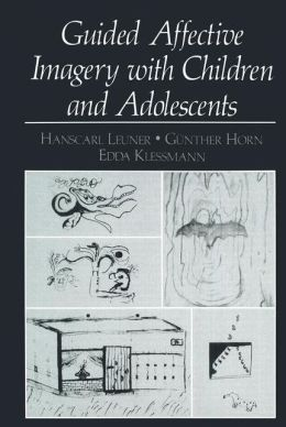 Guided Affective Imagery with Children and Adolescents