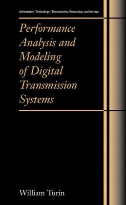Performance Analysis and Modeling of Digital Transmission Systems