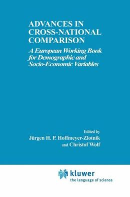 Advances in Cross-National Comparison: A European Working Book for Demographic and Socio-Economic Variables