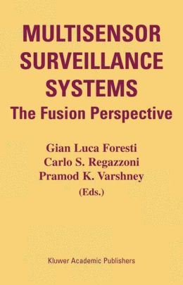 Multisensor Surveillance Systems: The Fusion Perspective
