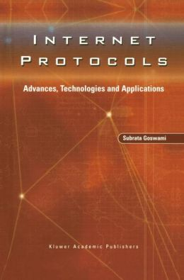Internet Protocols: Advances, Technologies and Applications