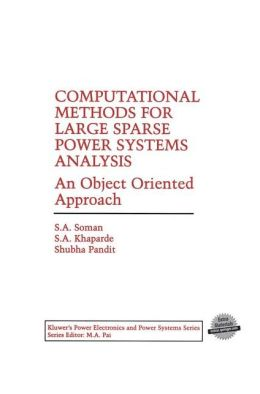 Computational Methods for Large Sparse Power Systems Analysis: An Object Oriented Approach