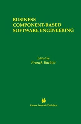 Business Component-Based Software Engineering
