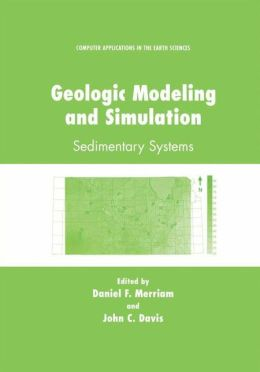 Geologic Modeling and Simulation: Sedimentary Systems
