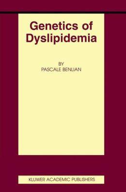 Genetics of Dyslipidemia