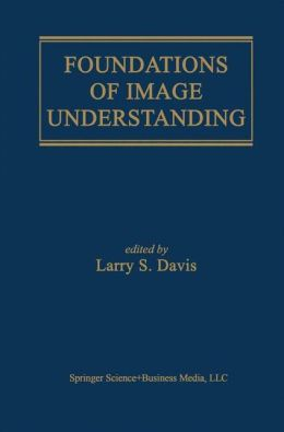 Foundations of Image Understanding