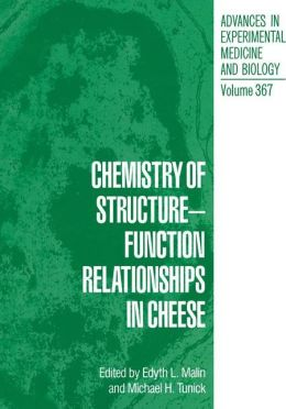 Chemistry of Structure-Function Relationships in Cheese