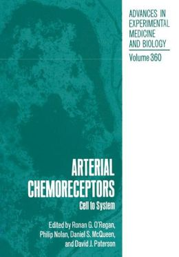 Arterial Chemoreceptors: Cell to System