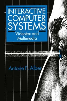 Interactive Computer Systems: Videotex and Multimedia