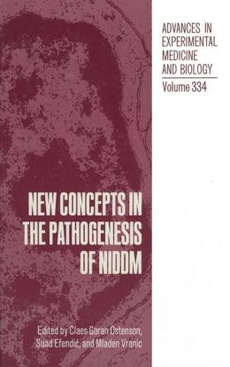 New Concepts in the Pathogenesis of NIDDM