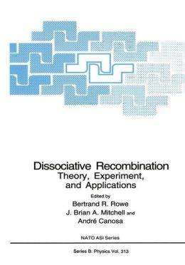 Dissociative Recombination: Theory, Experiment, and Applications