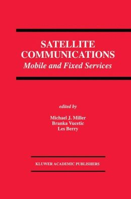 Satellite Communications: Mobile and Fixed Services