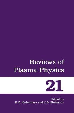 Reviews of Plasma Physics B.B. Kadomtsev and Vitaly D. Shafranov