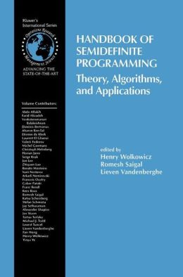 Handbook of Semidefinite Programming: Theory, Algorithms, and Applications