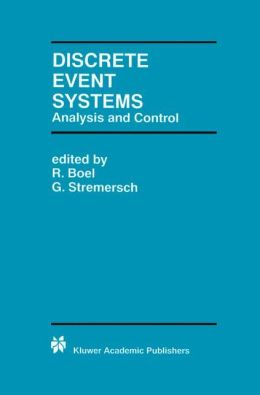 Discrete Event Systems: Analysis and Control