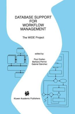 Database Support for Workflow Management: The WIDE Project