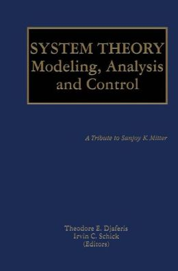 System Theory: Modeling, Analysis and Control