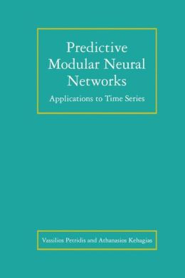 Predictive Modular Neural Networks: Applications to Time Series