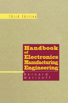 Handbook of Electronics Manufacturing Engineering