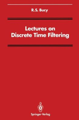 Lectures on Discrete Time Filtering