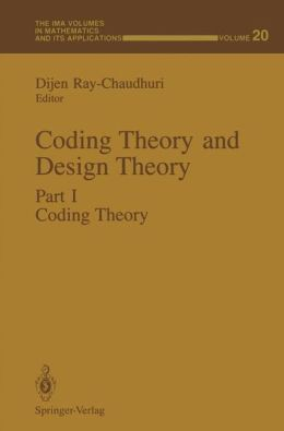 Coding Theory and Design Theory: Part I Coding Theory