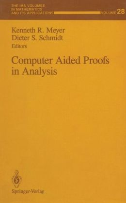 Computer Aided Proofs in Analysis