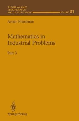 Mathematics in Industrial Problems: Part 3