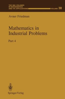 Mathematics in Industrial Problems: Part 4