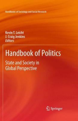 Handbook of Politics: State and Society in Global Perspective