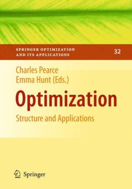 Optimization: Structure and Applications