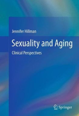 Sexuality and Aging: Clinical Perspectives