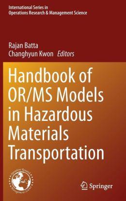 Handbook of OR/MS Models in Hazardous Materials Transportation