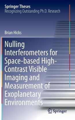 Nulling Interferometers for Space-based High-Contrast Visible Imaging and Measurement of Exoplanetary Environments