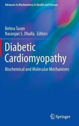 Diabetic Cardiomyopathy: Biochemical and Molecular Mechanisms