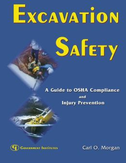 Excavation Safety: A Guide to OSHA Compliance and Injury Prevention