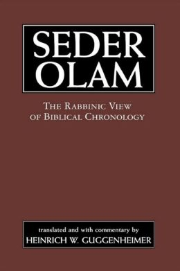 Seder Olam: The Rabbinic View of Biblical Chronology
