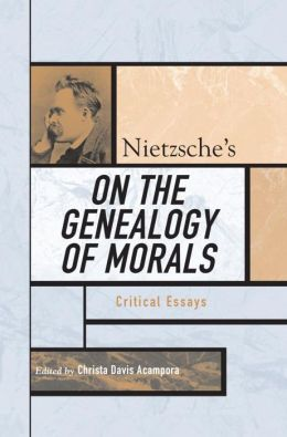 Nietzsche's On the Genealogy of Morals: Critical Essays