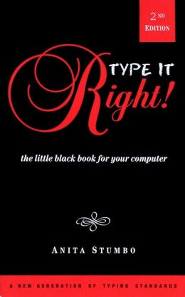 Type it Right!: The Little Black Book for your Computer