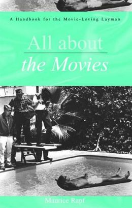 All About the Movies: A Handbook for the Movie-Loving Layman