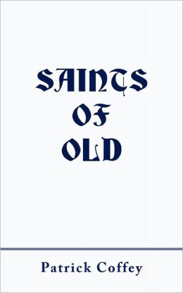 Saints Of Old