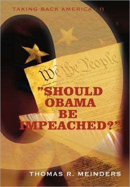 Should Obama Be Impeached?