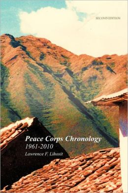 Peace Corps Chronology; 1961-2010