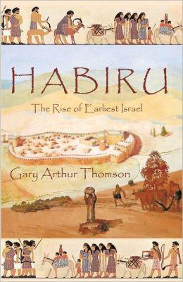 HABIRU: The Rise of Earliest Israel