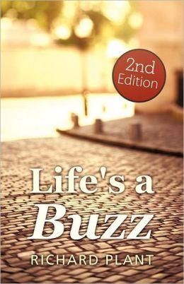 Life's A Buzz (2)