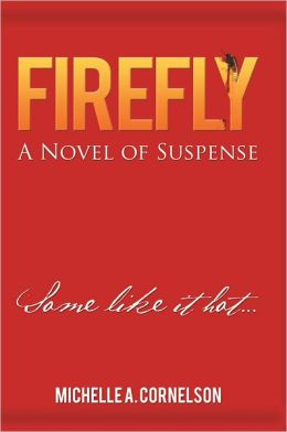 Firefly: A Novel of Suspense